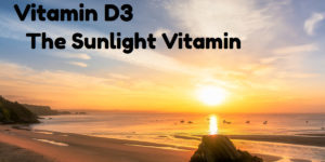 Vitamin D is also known as the sunshine vitamin.