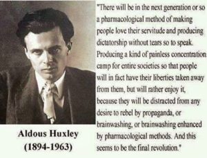Aldous Huxley on pharmaceuticals